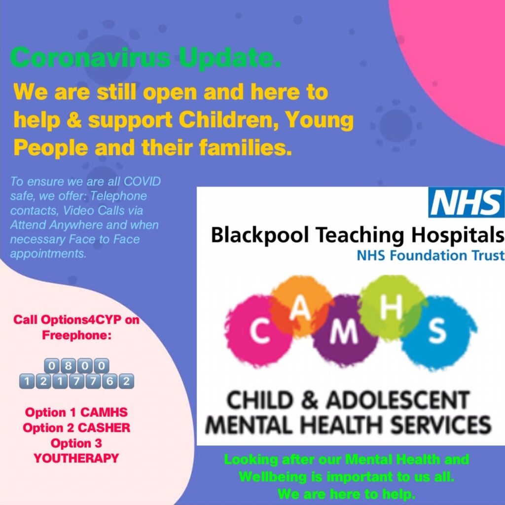 CAMHS Poster - We are still open and here to help and support children, young people and their families.