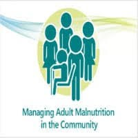 Managing Adult Malnutrition in the Community